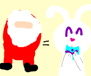 Santa Claus Is The Easter Bunny