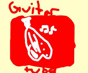guitar tube..?