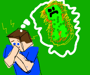Steve is traumatized from creeper blowing up