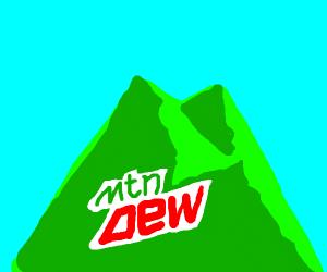 Mountain dew as an actual mountain