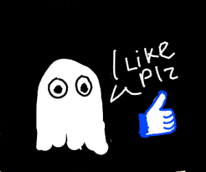 A ghost asks you to like