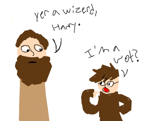 Hagrid telling Harry that he's a wizard