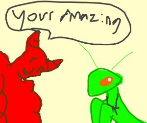 Devil worships a holy praying mantis