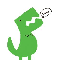 """A dinosaur saying """"roar"""""""