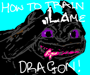 How to train your lame dragon