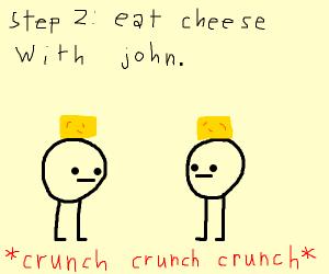 Step One: Visit your pal John