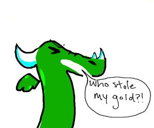 A dragon's gold was stolen