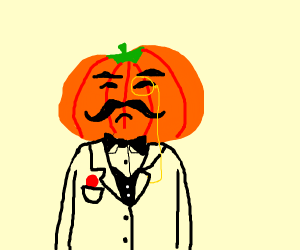 sir pumpkin (has pumpkin head, sophisticated)
