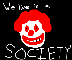 We live in a society.