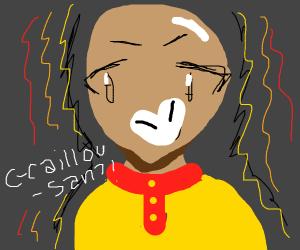 A-anime Caillou-san-senpai? Is that you?