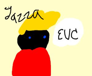 "Jazza? futuristic movie star. Say ""EVC"""