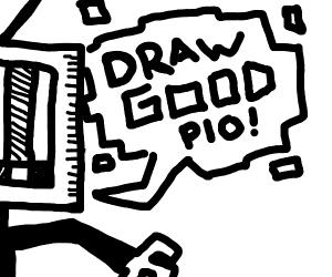 draw GOOD pio :/