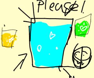 Please drink water