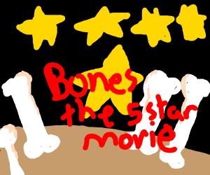 Bones the movie