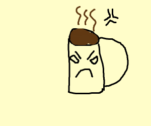 An annoyed coffee mug