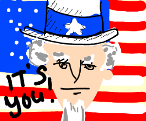 Uncle Sam says its you