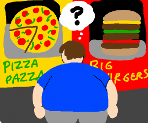 Fat man can't decide.