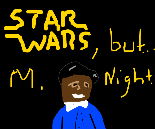 Star wars, but with a twist
