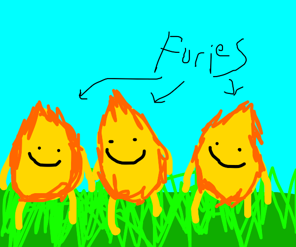 furies go outside