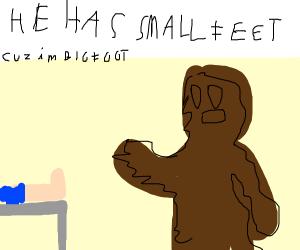Bigfoot + Surgeon