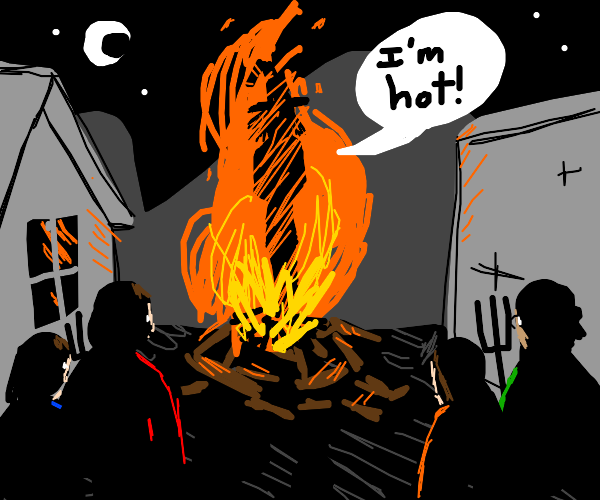 burning lady saying she is hot (witch she is)