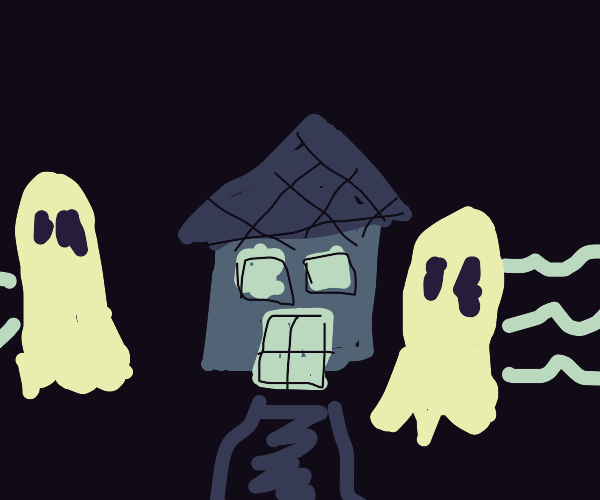 Ghosts to go a house