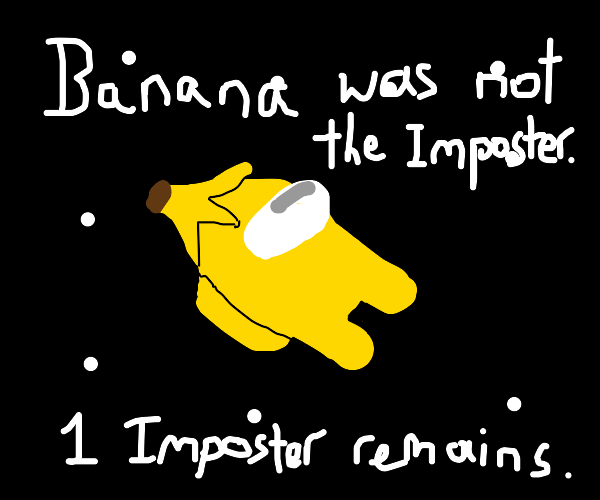 banana was not the imposter