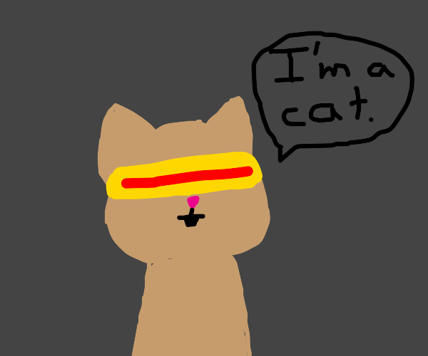 Cyclops cat says hes a cat