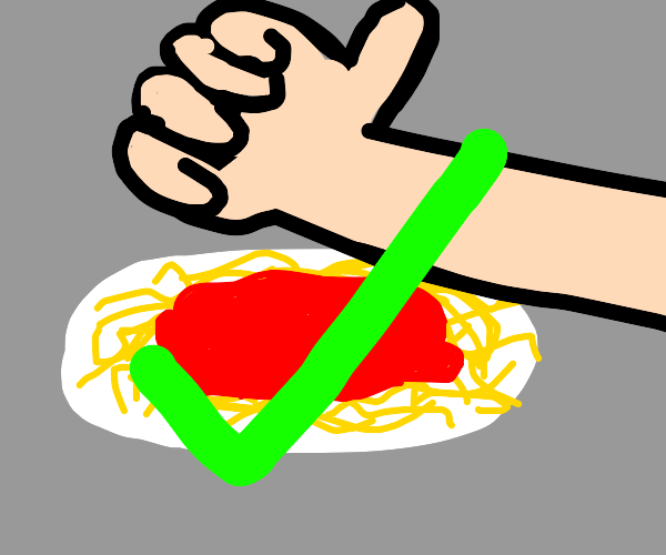 The plate of spaghetti is approved