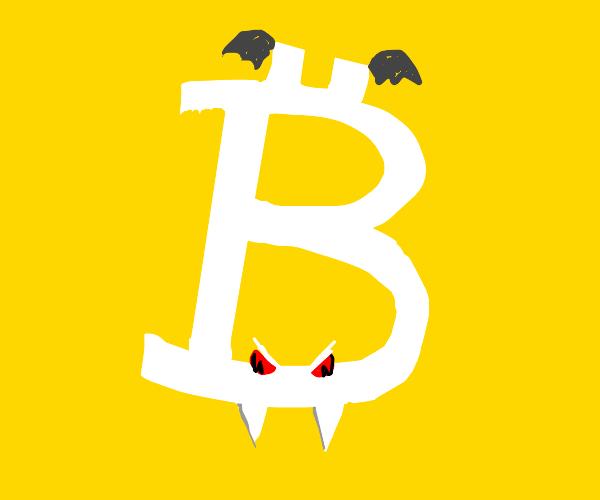 Bitcoin is a vampire! ;-;