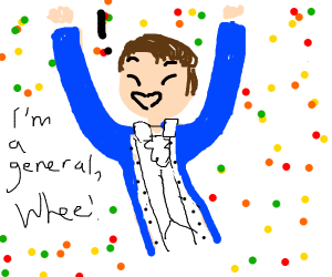 person is happy for becoming a general