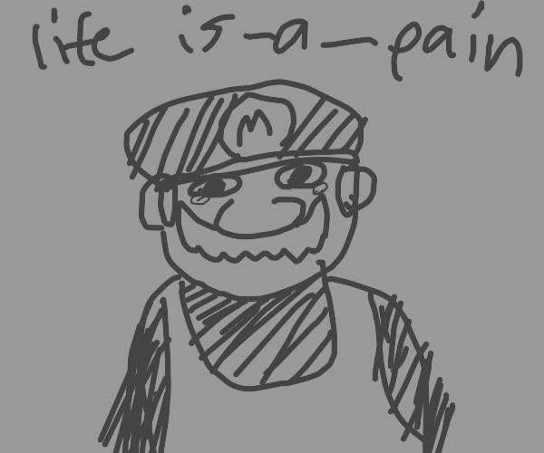 Mario no longer appreciates life