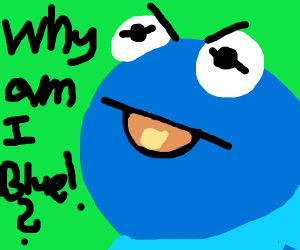 Blue Kermit yelling at you