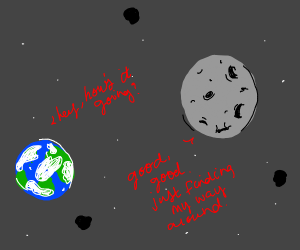 Earth and moon having a conversation