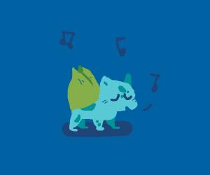 Singing Bulbasaur