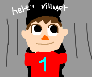 Here's villager