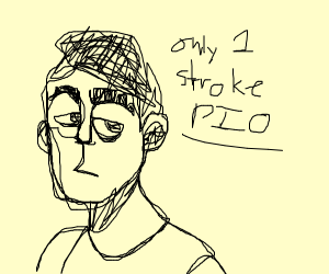only one stroke PIO