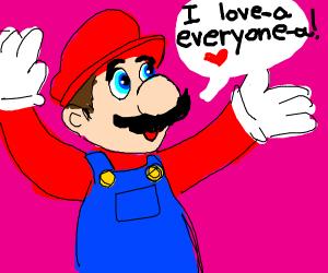 "Mario saying ""I love everyone"""