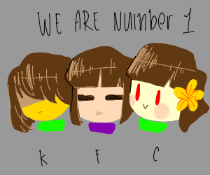 Frisk, Chara, and Kris are Number One