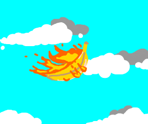 Flying banana on fire.