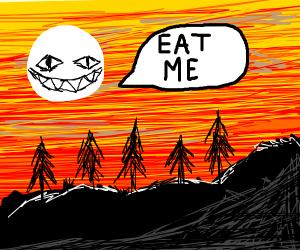 Creepy sun wants to be eaten