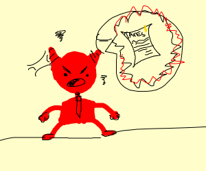 the devil wanting his taxes