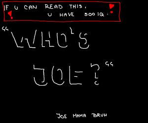 who's joe?