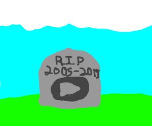 R.I.P Youtube