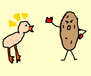 Featherless bird startled by karate potato