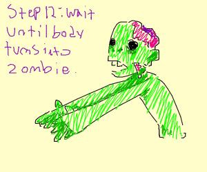 Step 12: Wait until body turns into zombie