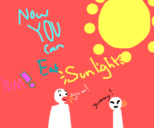 Now you can eat sunlight!