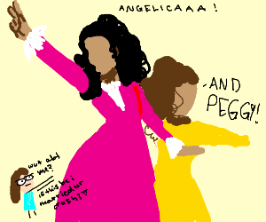 Angelica and Peggy?