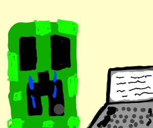creeper is sad at something on his laptop