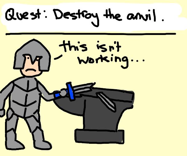 Kill that anvil!